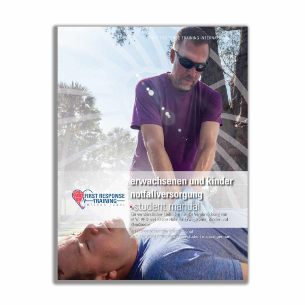 First Response Adult & Child Emergency Care Student Manual - German-0